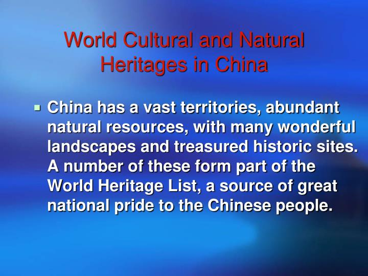 World cultural and natural heritages in china
