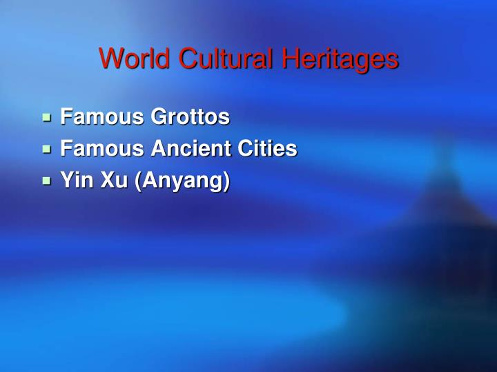 World Cultural Heritages
