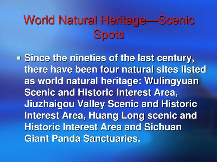 World Natural Heritage—Scenic Spots