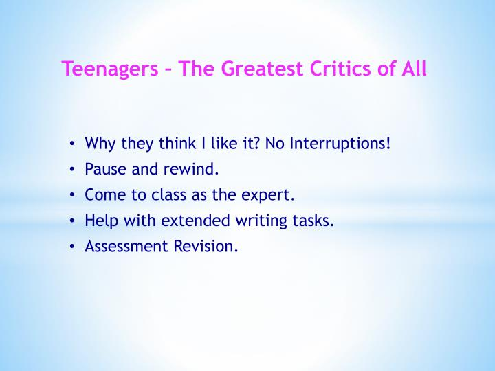 Teenagers – The Greatest Critics of All