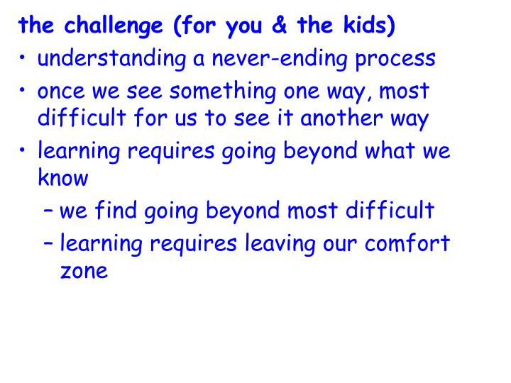 the challenge (for you & the kids)