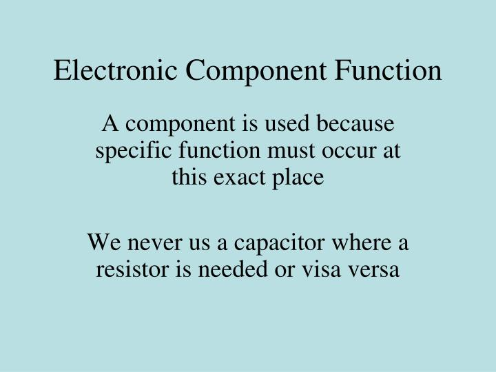 Electronic Component Function
