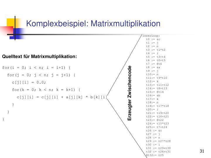 Komplexbeispiel: Matrixmultiplikation