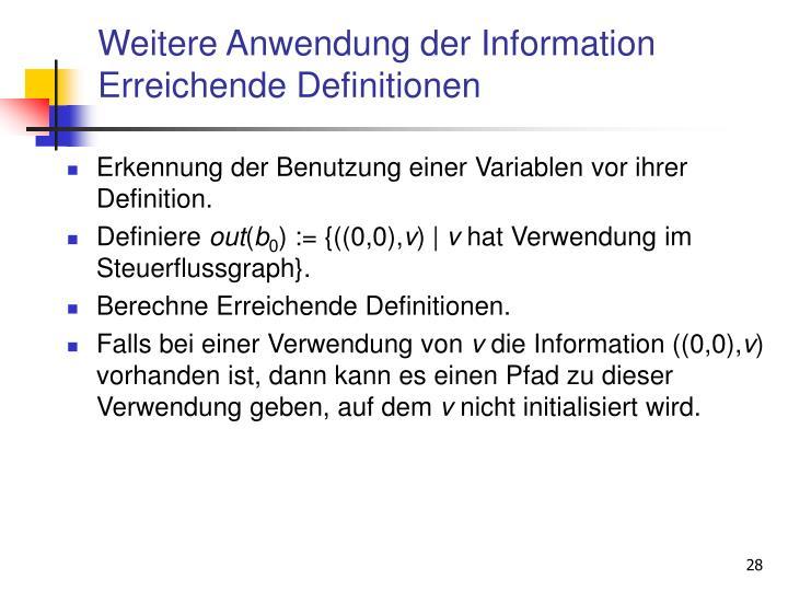 Weitere Anwendung der Information Erreichende Definitionen