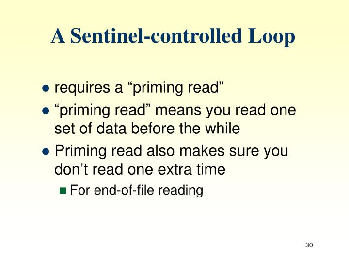 A Sentinel-controlled Loop