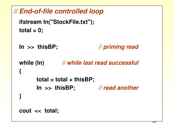 // End-of-file controlled loop