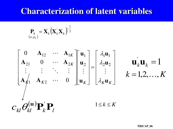 Characterization of latent variables