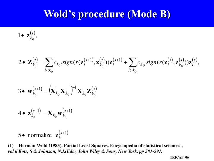 Wold's procedure (Mode B)