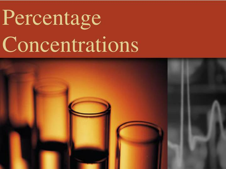 Percentage Concentrations