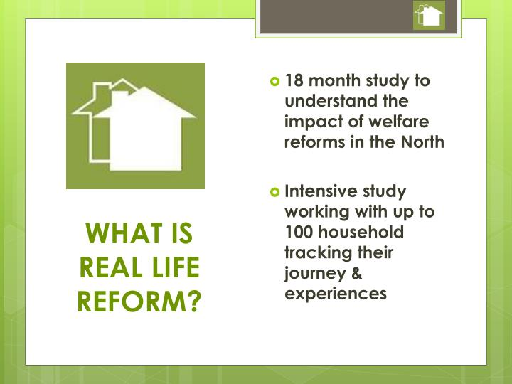 18 month study to understand the impact of welfare reforms in the North
