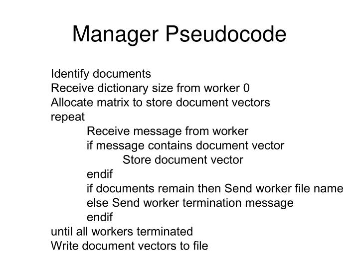 Manager Pseudocode