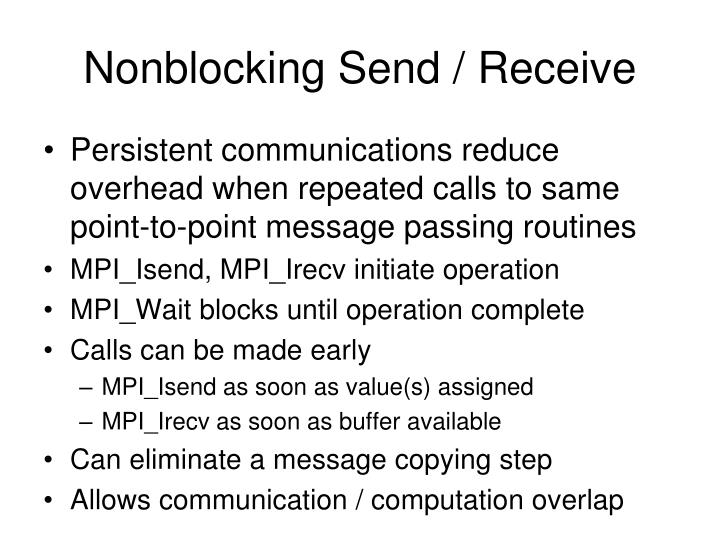 Nonblocking Send / Receive