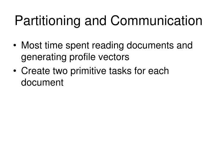 Partitioning and Communication