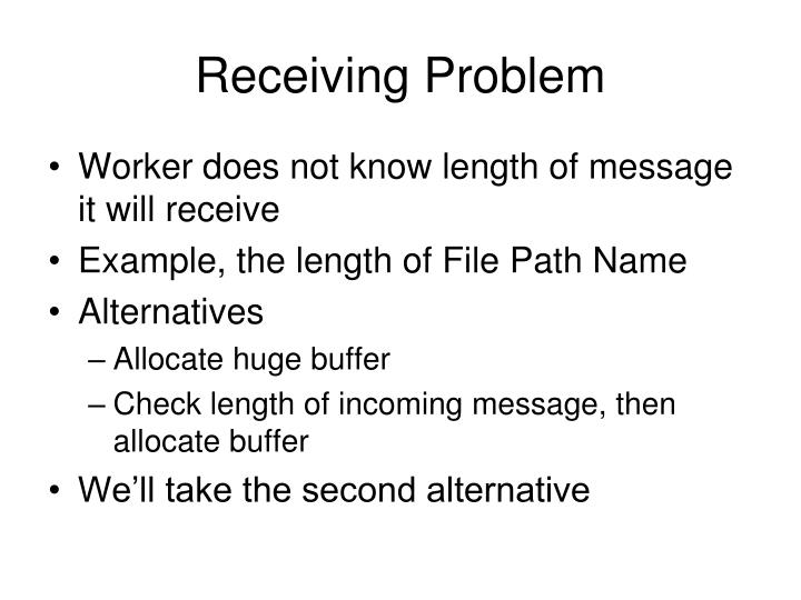 Receiving Problem