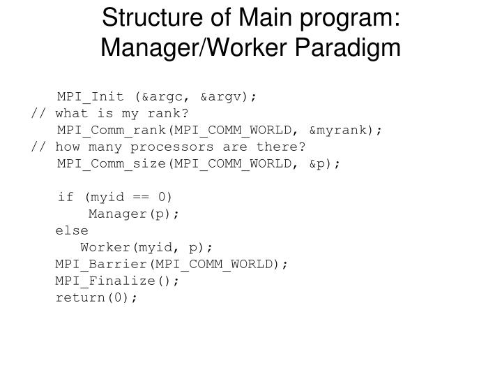 Structure of Main program: