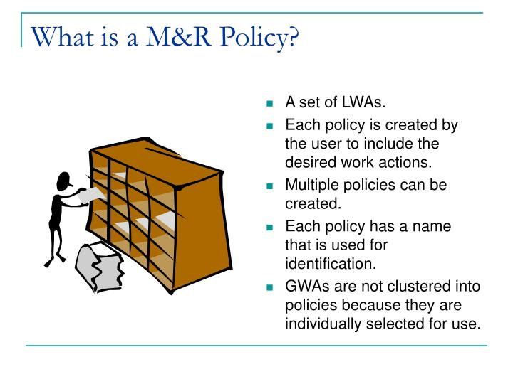 What is a m r policy