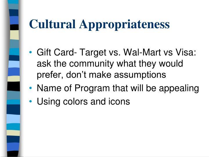 Cultural Appropriateness
