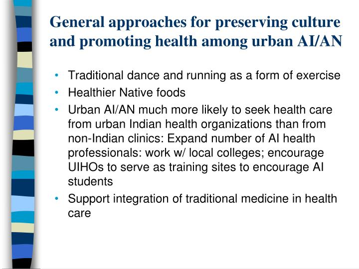 General approaches for preserving culture and promoting health among urban AI/AN
