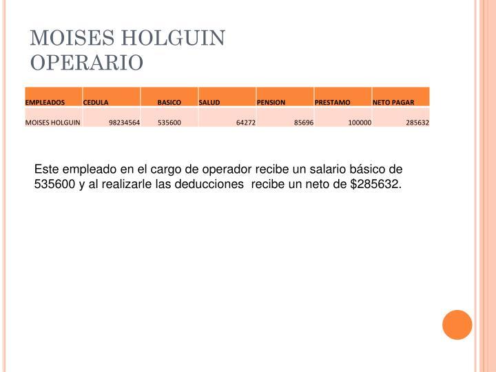 MOISES HOLGUIN