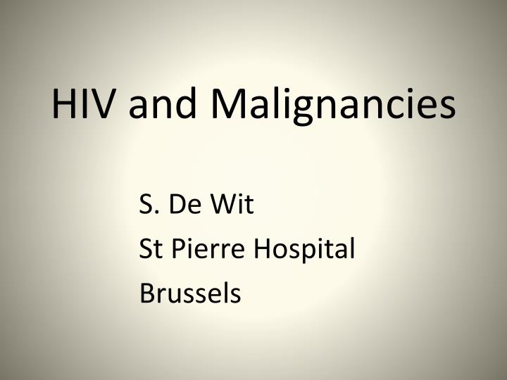 Hiv and malignancies
