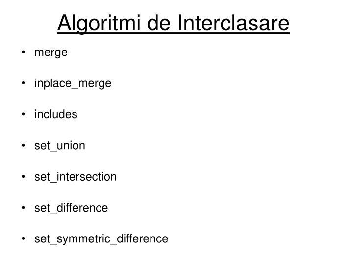Algoritmi de Interclasare