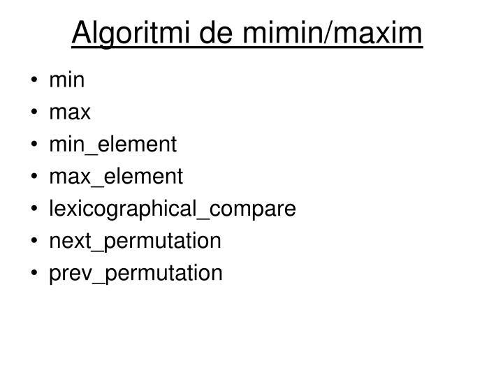 Algoritmi de mimin/maxim