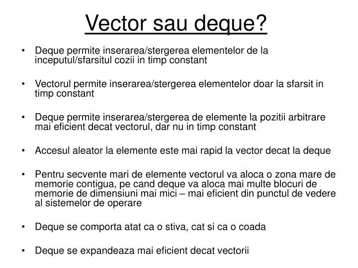 Vector sau deque?