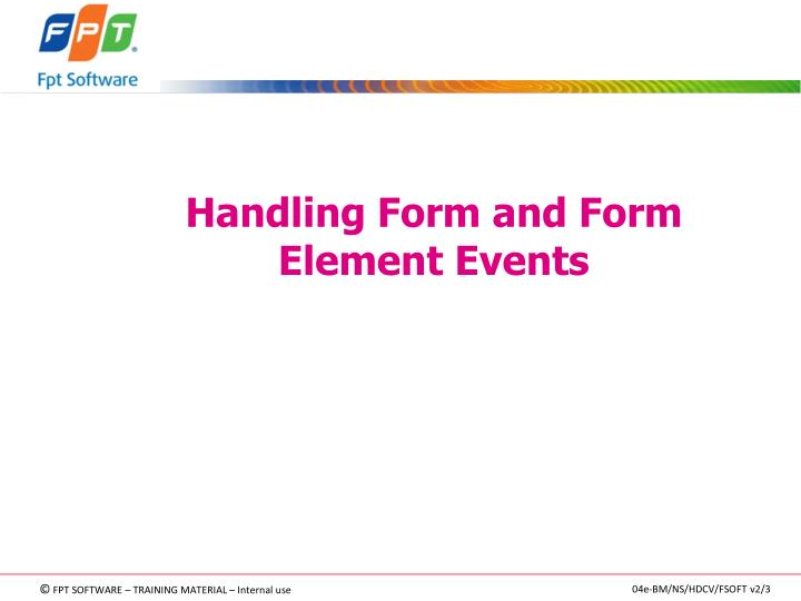 Handling Form and Form Element Events