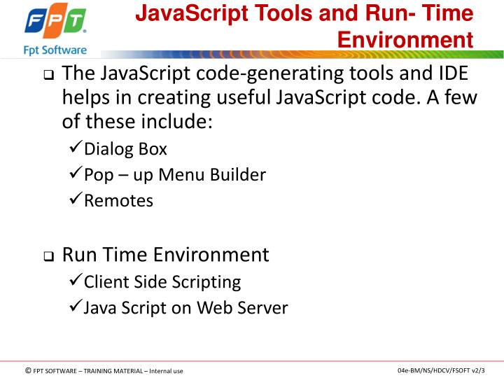JavaScript Tools and Run- Time Environment