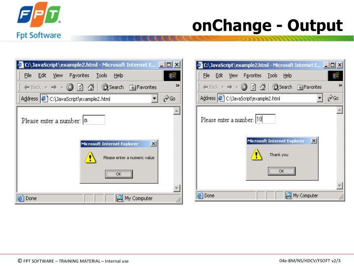 onChange - Output