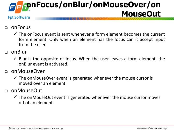 onFocus/onBlur/onMouseOver/onMouseOut