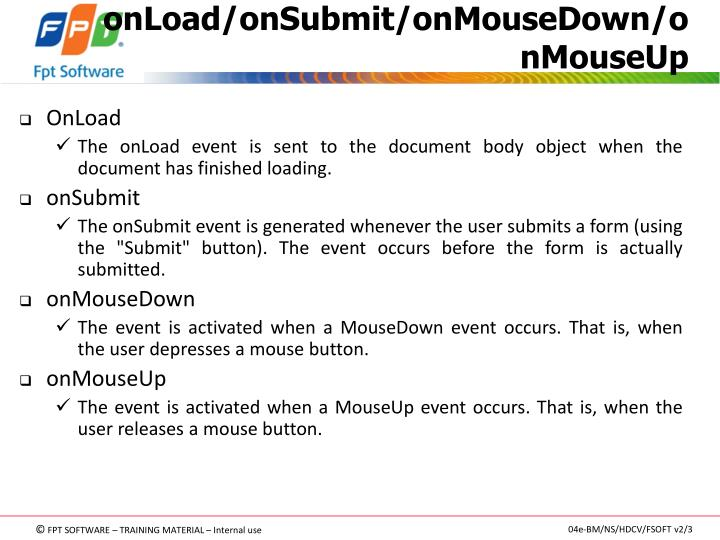 onLoad/onSubmit/onMouseDown/onMouseUp