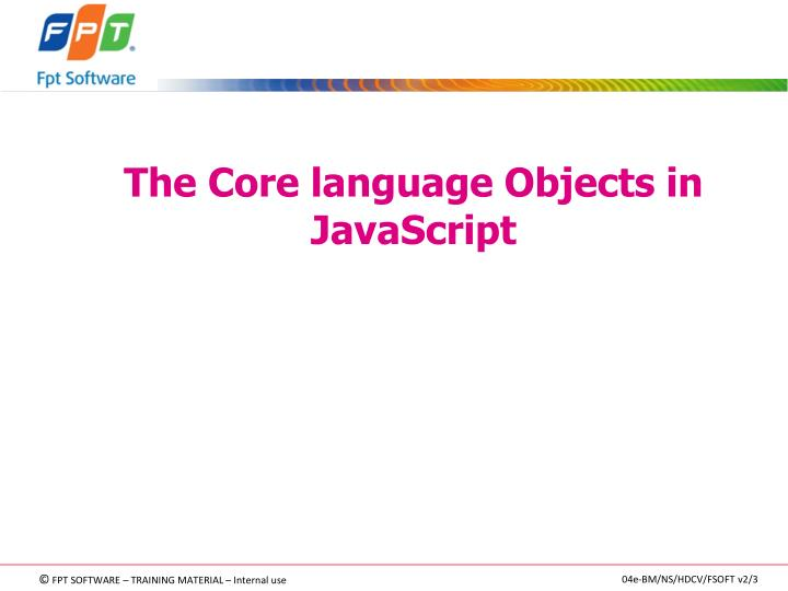 The Core language Objects in JavaScript