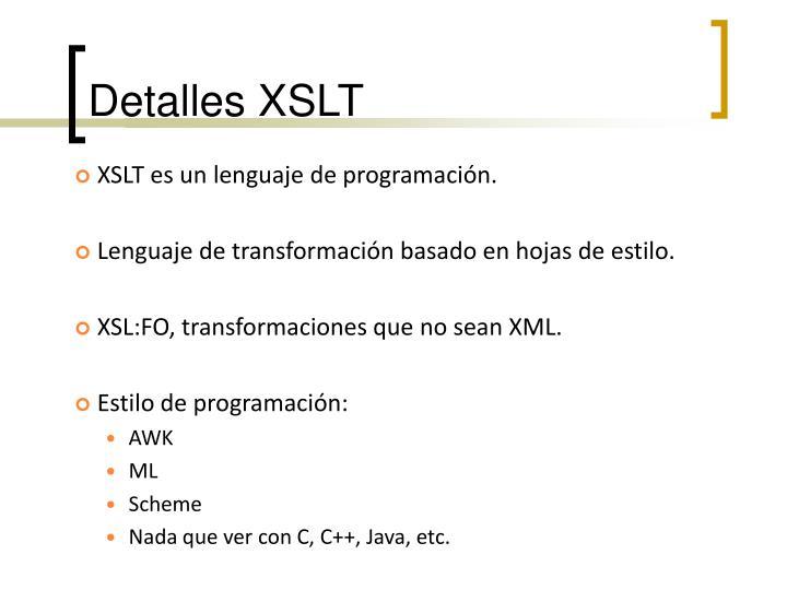 Detalles XSLT