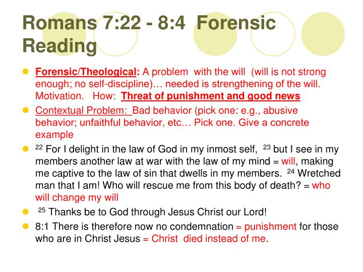 Romans 7:22 - 8:4  Forensic Reading
