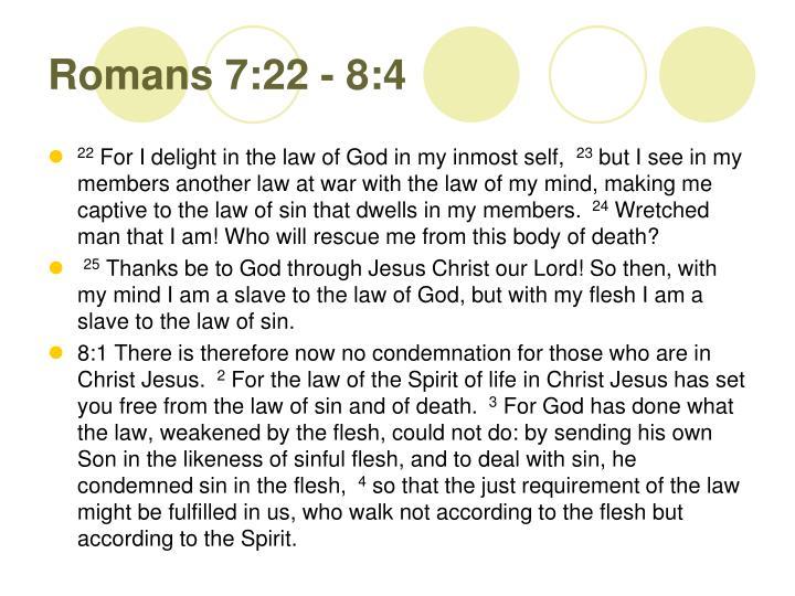 Romans 7:22 - 8:4