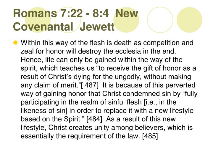 Romans 7:22 - 8:4  New Covenantal  Jewett