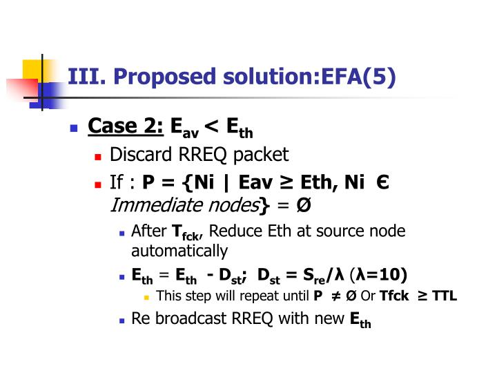 III. Proposed solution:EFA(5)