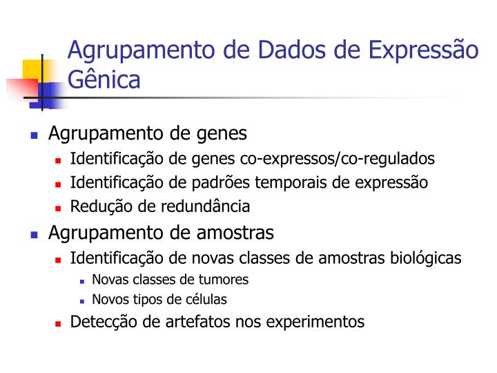 Agrupamento de Dados de Expressão Gênica