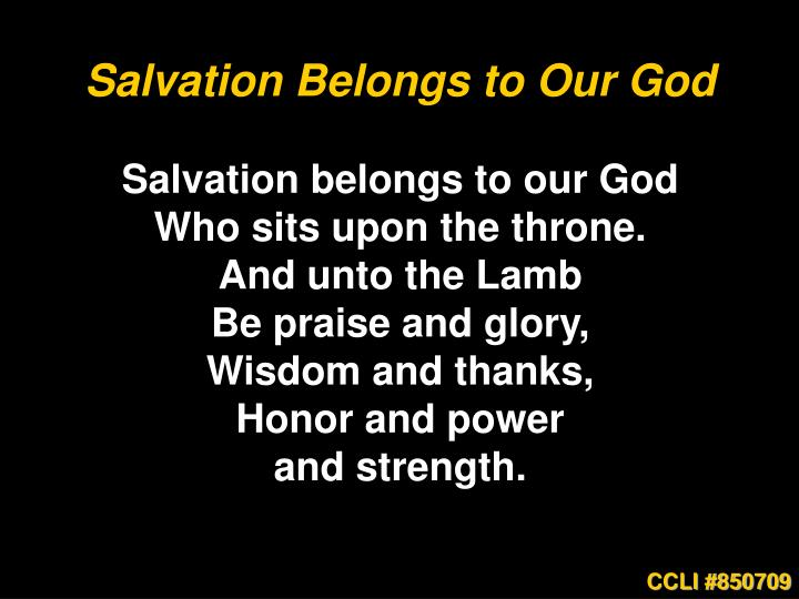 Salvation Belongs to Our God
