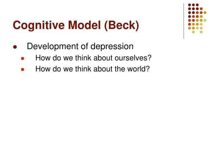 Cognitive Model (Beck)