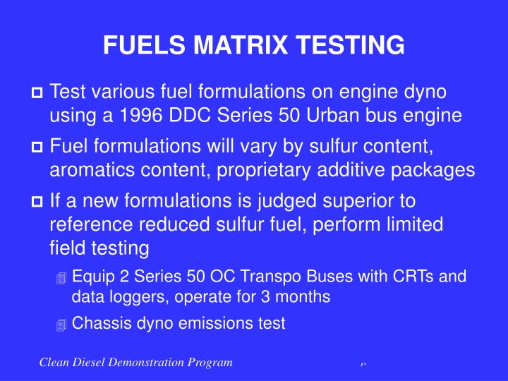 FUELS MATRIX TESTING