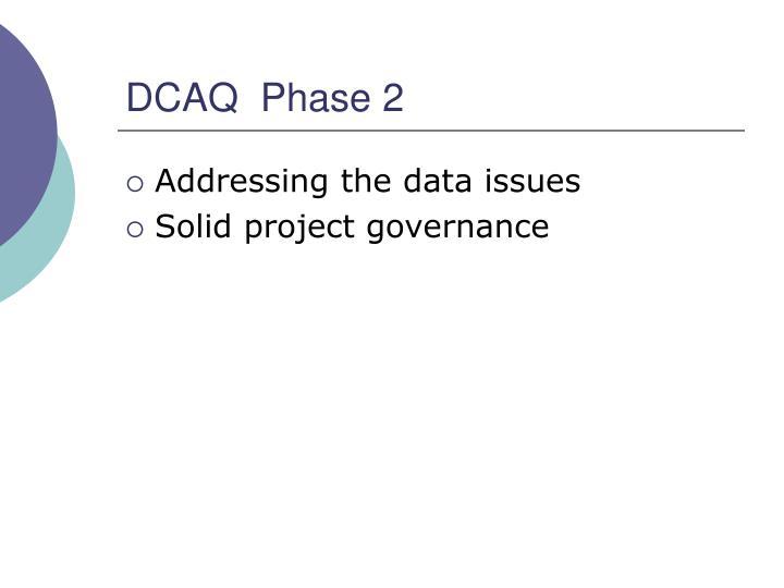 DCAQ  Phase 2