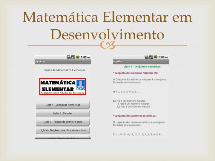 Matemática Elementar em Desenvolvimento