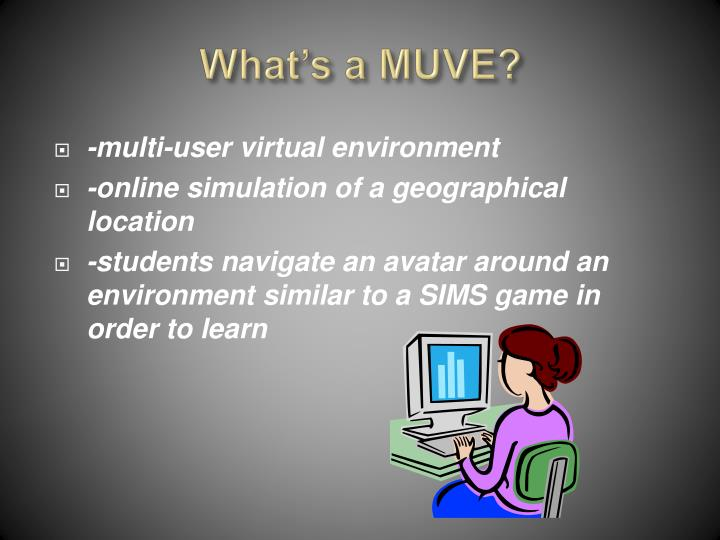 What's a MUVE?