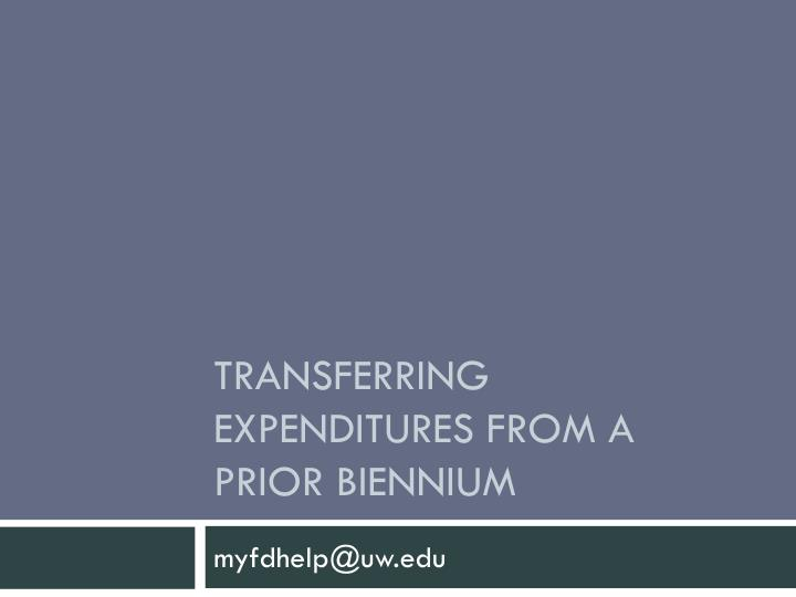 Transferring expenditures from a prior biennium
