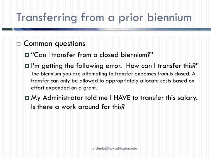 Transferring from a prior biennium