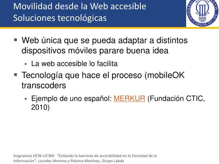 Movilidad desde la Web accesible