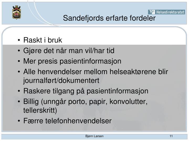 Sandefjords erfarte fordeler