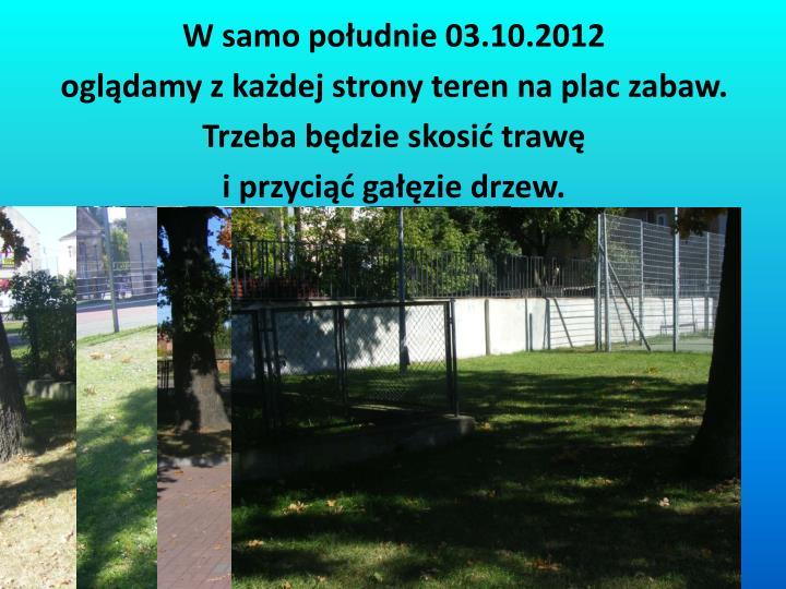 W samo południe 03.10.2012